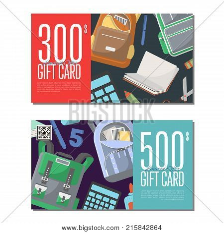 Gift cards for school supplies. Glue, scissors, notebook, textbook, calculator, backpack, chalkboard, pen, pencil elements. Retail certificate with education accessories vector illustration.