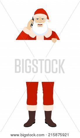 Santa Claus holding white blank poster and talking on the mobile phone. Full length portrait of Santa Claus in a flat style. Vector illustration.