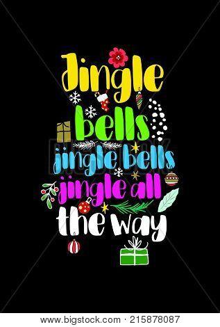 Christmas quote, lettering. Print Design Vector illustration. Jingle bells, jingle bells, jingle all the way.