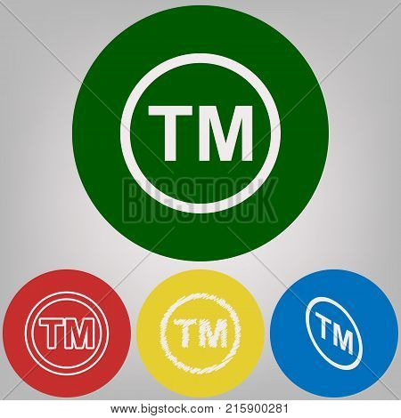 Trade mark sign. Vector. 4 white styles of icon at 4 colored circles on light gray background.