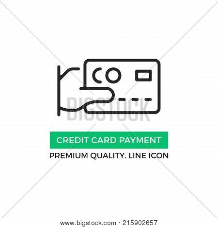 Vector credit card payment icon. Hand holding credit card. Premium quality graphic design element. Modern sign, linear pictogram, outline symbol, simple thin line icon