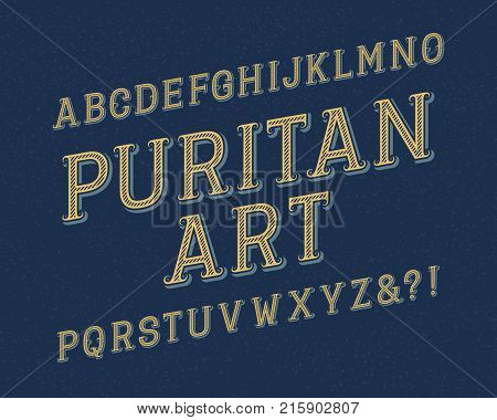 Puritan Art typeface. Retro font. Isolated english alphabet.