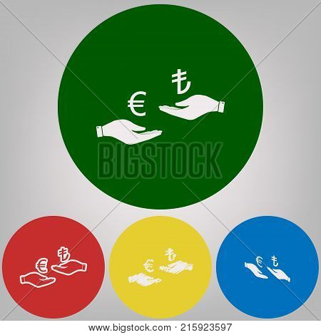 Currency exchange from hand to hand. Euro and Lira. Vector. 4 white styles of icon at 4 colored circles on light gray background.