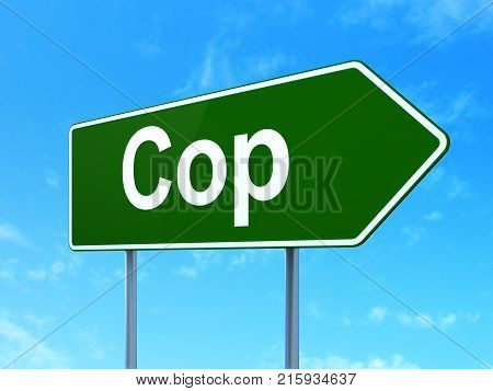 Law concept: Cop on green road highway sign, clear blue sky background, 3D rendering