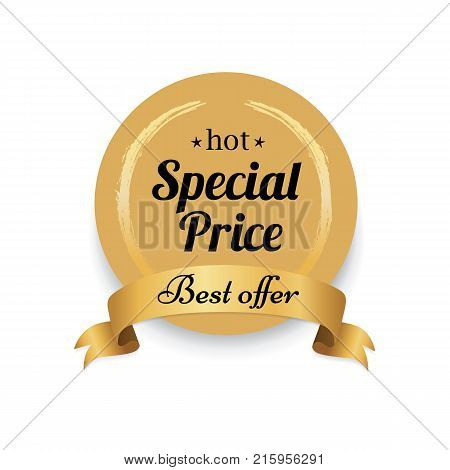 Hot special price golden label best offer proposal on golden stamp vector illustration isolated on white background with circle and ribbon