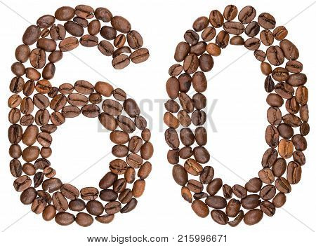 Arabic Numeral 60, Sixty, From Coffee Beans, Isolated On White Background