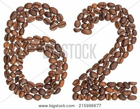 Arabic Numeral 62, Sixty Two, From Coffee Beans, Isolated On White Background