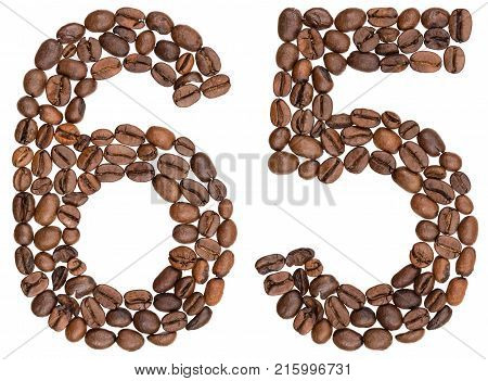 Arabic Numeral 65, Sixty Five, From Coffee Beans, Isolated On White Background