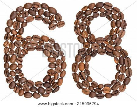 Arabic Numeral 68, Sixty Eight, From Coffee Beans, Isolated On White Background