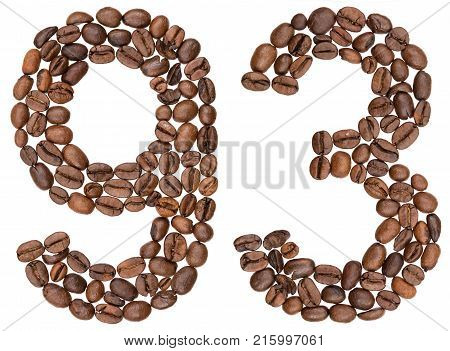 Arabic Numeral 93, Ninety Three, From Coffee Beans, Isolated On White Background