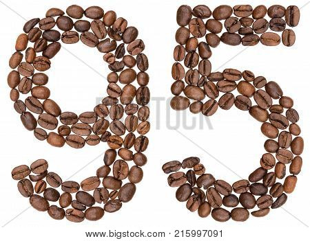 Arabic Numeral 95, Ninety Five, From Coffee Beans, Isolated On White Background