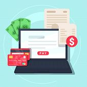 Paying bill online. Online Money Transaction Concept. Payment on internet concept. Flat design style vector illustration. Credit card notebook with bill and money. poster