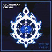 Sudarshan Chakra, fiery disc, attribute, weapon of Lord Krishna. A religious symbol in Hinduism. Translation of the Sanskrit, bottom right (Sudarshan Chakra Gayatri Mantra). Vector illustration. poster
