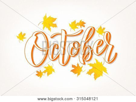 Hand Sketched October Text. Lettering Typography. Vector Illustration As Poster, Postcard, Greeting