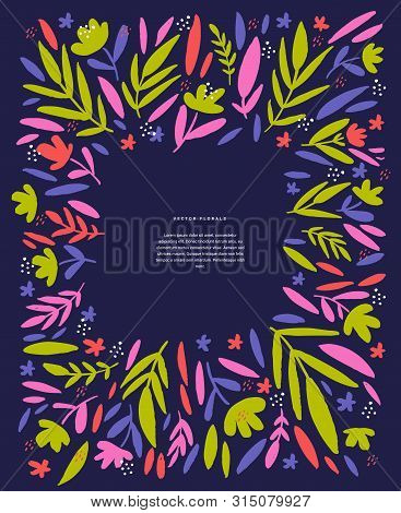 Flowers, Leaves Text Frame Hand Drawn Template. Scandinavian Style Border With Copyspace. Girlish Po