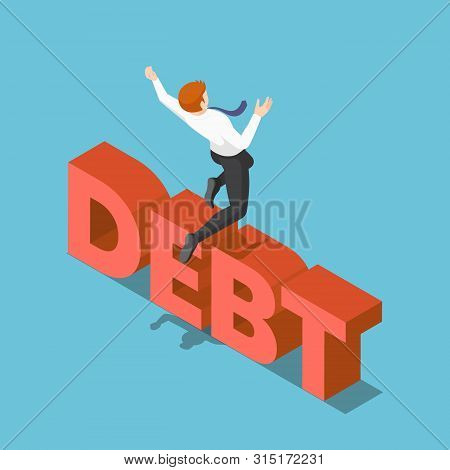 Flat 3d Isometric Businessman Jumping Over The Debt. Overcoming Debt Concept.