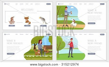 Pet Shelter Landing Pages Set. Make New Friend, Find Canine Companion Motto, Slogan For Abandoned An