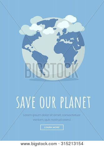 Earth Day Celebration Landing Page Template. Save Planet Motto, Environmental Protection Slogan Typo