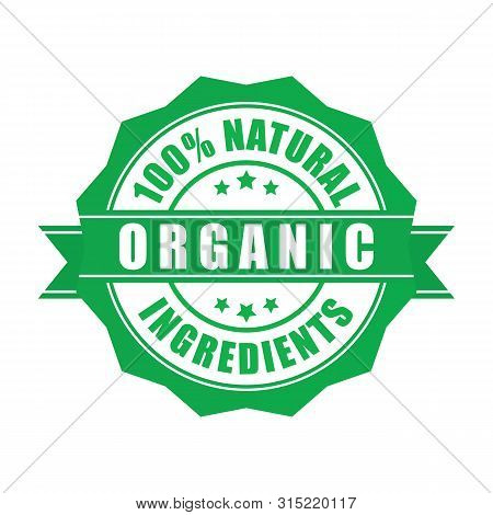 Green And Round Certified Organic Food Quality Stamp, Isolated On White. Certified High Quality Orga