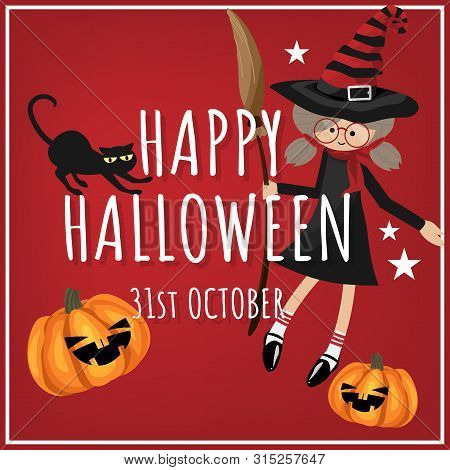 Halloween Background With Young Witch And Happy Halloween 31st October Text.