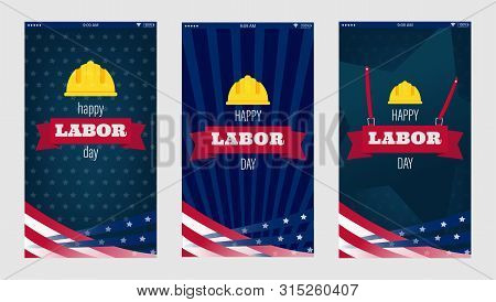 Happy Labor Day For Mobile Phone Screen Design. Usa Labor Day Vertical Texture Background. Happy Lab