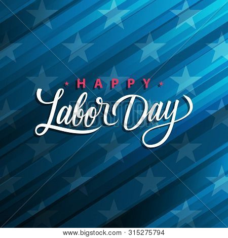 Usa Labor Day Greeting Card With Handwritten Holiday Greetings Happy Labor Day. United States Nation
