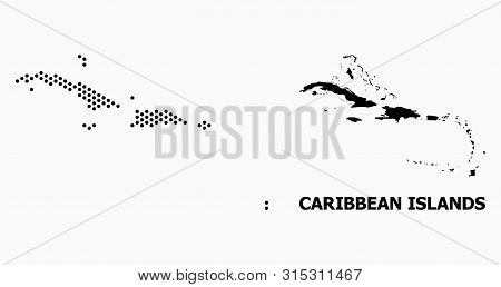 Dotted Map Of Caribbean Islands Composition And Solid Illustration. Vector Map Of Caribbean Islands