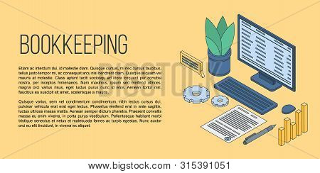 Bookkeeping Concept Banner. Isometric Illustration Of Bookkeeping Vector Concept Banner For Web Desi