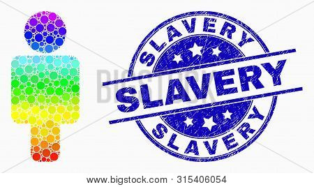 Dot Spectral Man Mosaic Icon And Slavery Seal. Blue Vector Rounded Grunge Seal Stamp With Slavery Te