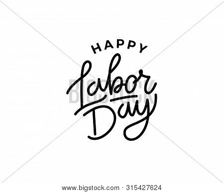 United States Labor Day Celebrate Card Template. Labor Day Mono Line Lettering. Creative Typography
