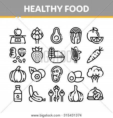 Collection Healthy Food Vector Thin Line Icons Set. Vegetable, Fruit And Meat Healthy Food Linear Pi