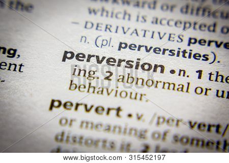 Word Or Phrase Perversion In A Dictionary