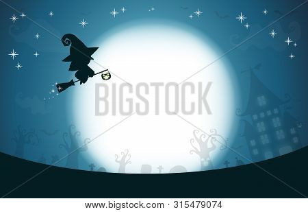 Happy Halloween, Witch Silhouette On The Moon, Template For Advertising Brochure. Greeting Card Happ