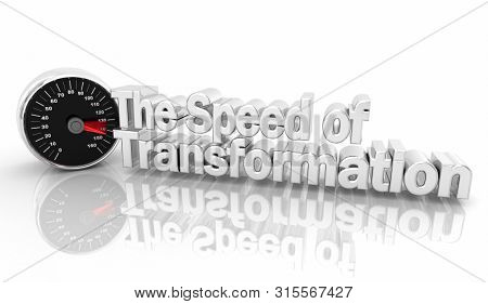 The Speed of Transformation Speedometer Change 3d Illustration