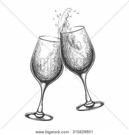 Hand Drawn Wine Toast. Vector Toasting Sketch Image, Hand Drawn Wines Drinking Glasses With Splash