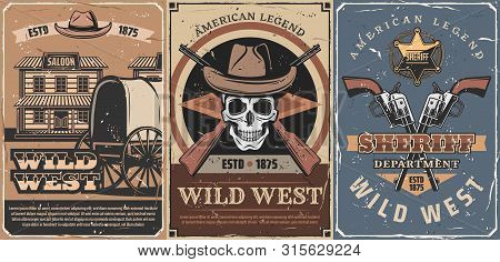 Wild West American Legend Retro Posters. Vector Cowboy Skull, Sheriff Guns And Leather Hats, Western