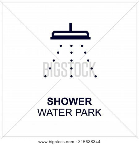 Shower Icon Isolated On White Background From Water Park Collection. Shower Icon Trendy And Modern S