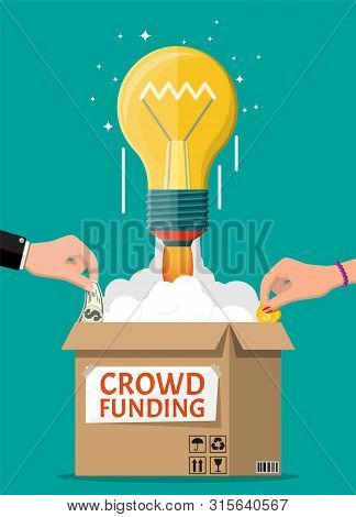 Cardboard Box, Bulb Rocket And Hands With Money. Funding Project By Raising Monetary Contributions F
