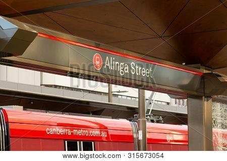 Canberra, Australia - July 3rd 2019: Alinga Street Stop. Signage For Canberra Metro Alinga Street Tr