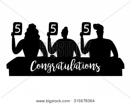 Vector jury silhouettes gave the highest marks illustration. Judging silhouette and sign congratulations. Jury competition, judge holding score poster