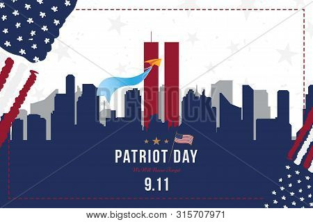 Patriot Day September 11. 2001 We Will Never Forget. Font Inscription With Usa Flag And City Silhoue