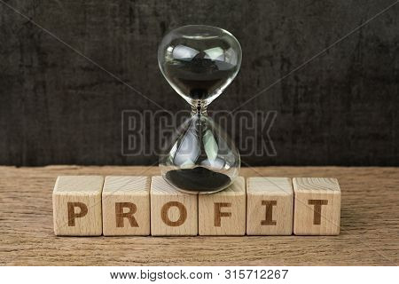 Profit, Time For Company Or Investment That Get Revenue More Than Expense, Hourglass Or Sandglass On