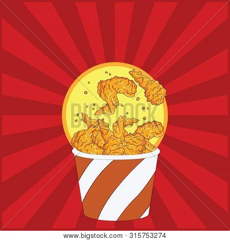 Chicken Fried Crispy In Red Bucket. Fast Food Background, Fried Drumpstick And Chicken Wing Backgrou