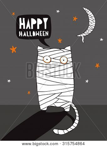 Funny Halloween Vector Illustration With Mummy Cat And Mummy Moon.scary Cat Wrapped With Bandages St