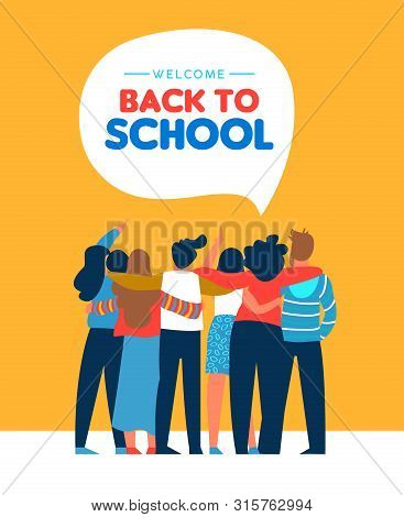 Welcome Back To School Card Illustration Of Diverse Teen Student Group Hugging Together. Highschool