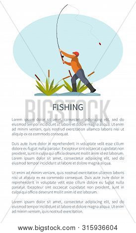 Fishman Standing On Riverside In Reed Or Rushes Throwing Fishing Rod Or Tackle Gear. Fisher Angling