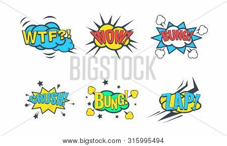 Comic Speech Bubble With Text Set, Comic Sound Effects, Wtf, Wow, Bung, Crush, Zap Vector Illustrati