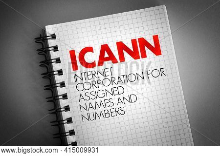 Icann - Internet Corporation For Assigned Names And Numbers Acronym On Notepad, Technology Concept B