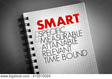 Smart - Specific, Measurable, Attainable, Relevant, Time Bound Acronym On Notepad, Business Concept