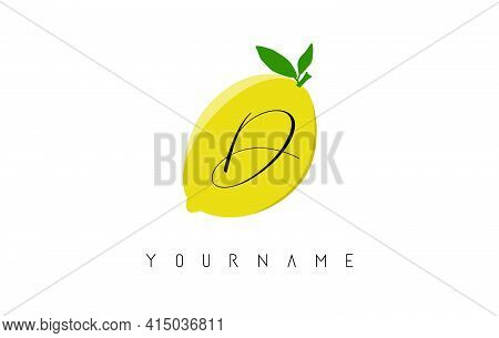 Handwritten D Letter Logo Design With Lemon Background. Creative Vector Illustration With Lemon And